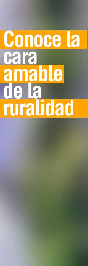La cara Amable de la ruralidad